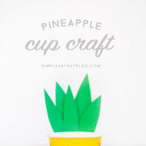 Pineapple Cup Craft (cute & simple)