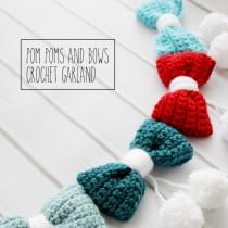 Bows & Pom Pom Garland (Crochet)