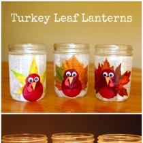Thanksgiving Crafts – Turkey Leaf Lanterns