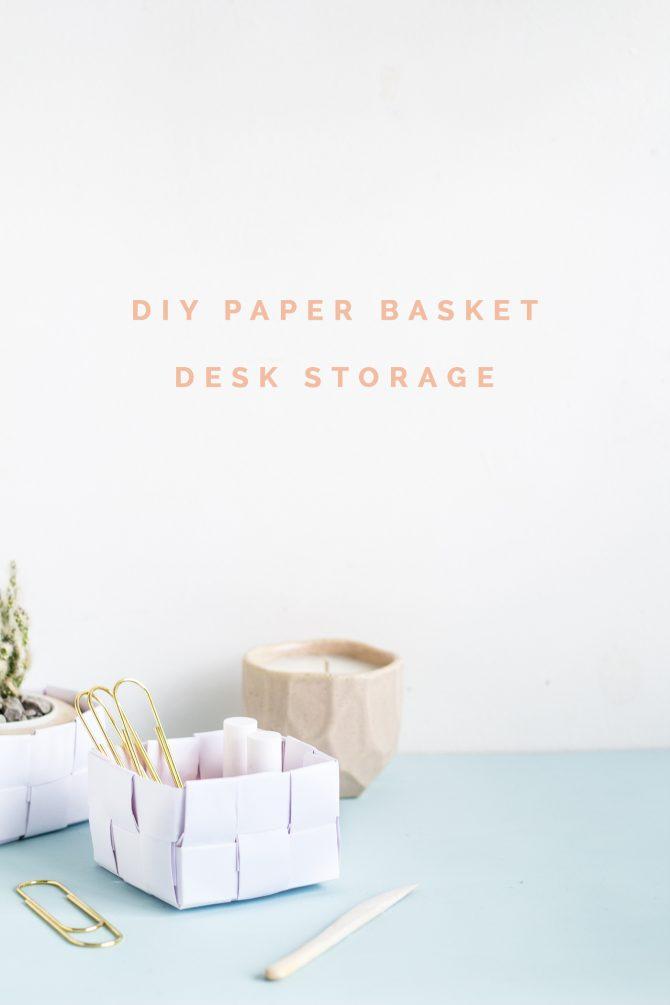 DIY Paper Basket Desk Storage Tutorial